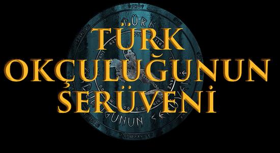Türk Okçuluğunun Serüveni